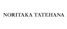 NORITAKA TATEHANA /ノリタカ・タテハナ